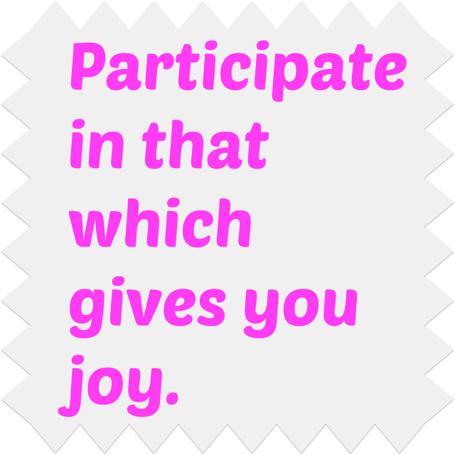 participate in joy