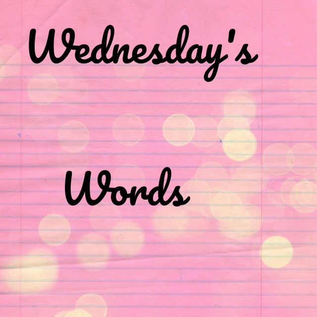 wednesday's words