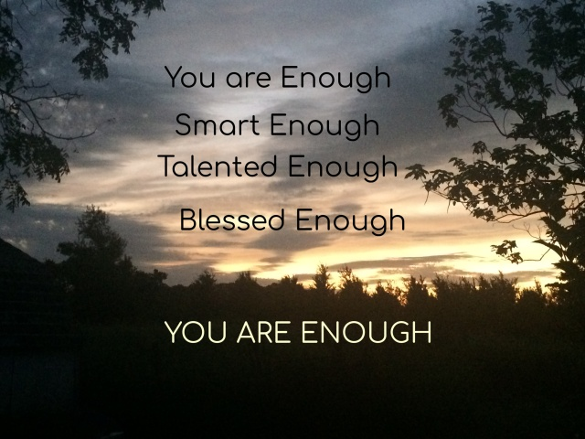 You Are Enough-Gerty Sunset